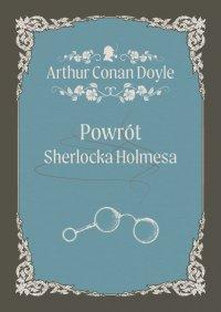 Powrót Sherlocka Holmesa - Arthur Conan Doyle