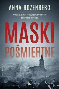 Maski pośmiertne - Anna Rozenberg