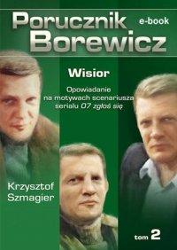 Porucznik Borewicz. Wisior. Tom 2 - Krzysztof Szmagier