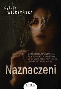 Naznaczeni - Sylvia Wilczyńska