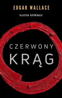 Czerwony krąg - Franciszek Mirandola, Edgar Wallace