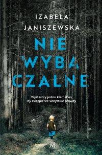 Niewybaczalne - Izabela Janiszewska