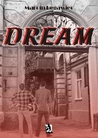 Dream - Marcin Legawiec