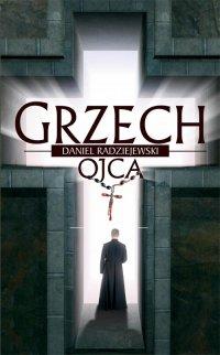 Grzech ojca - Daniel Radziejewski