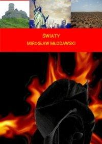 Światy - Mirosław Młodawski
