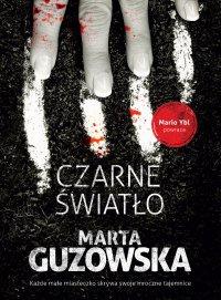Czarne światło - Marta Guzowska