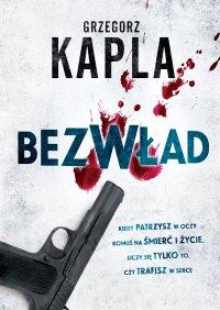Bezwład - Grzegorz Kapla