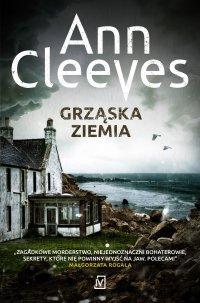Grząska ziemia - Ann Cleeves