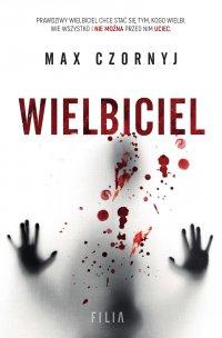 Wielbiciel - Max Czornyj