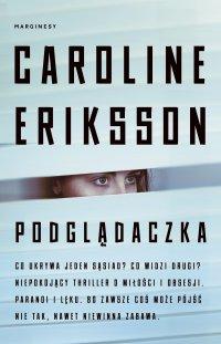 Podglądaczka - Caroline Eriksson