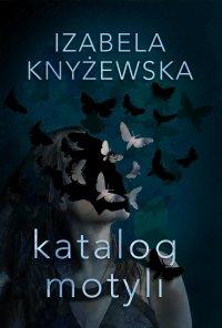 Katalog motyli - Izabela Knyżewska