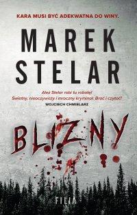 Blizny - Marek Stelar