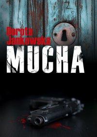 Mucha - Dorota Jankowska