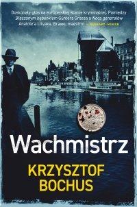 Wachmistrz - Krzysztof Bochus