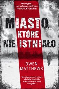Miasto, które nie istniało - Matthews Owen