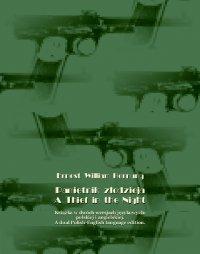 Pamiętnik złodzieja. A Thief in the Night - Ernest William Hornung
