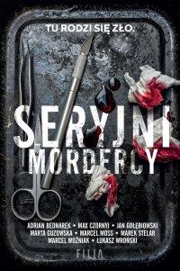 Seryjni mordercy - Adrian Bednarek