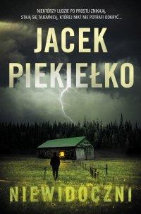 Niewidoczni - Jacek Piekiełko