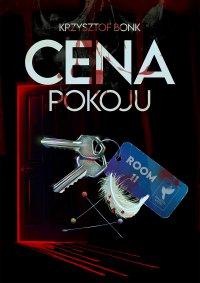 Cena pokoju - Krzysztof Bonk