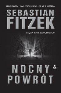 Nocny powrót - Sebastian Fitzek