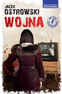 Wojna - Jacek Ostrowski