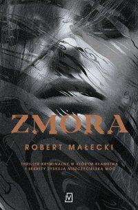 Zmora - Robert Małecki
