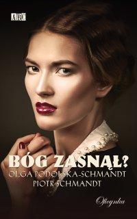 Bóg zasnął - Olga Podolska-Schmandt