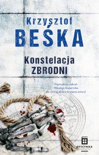 Konstelacja zbrodni - Krzysztof Beśka