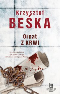 Ornat z krwi - Krzysztof Beśka