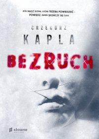 Bezruch - Grzegorz Kapla