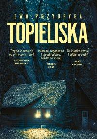 Topieliska - Ewa Przydryga