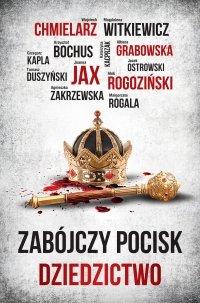 Zabójczy Pocisk. Dziedzictwo - Ałbena Grabowska