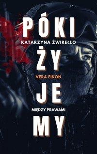 Póki żyjemy - Vera Eikon