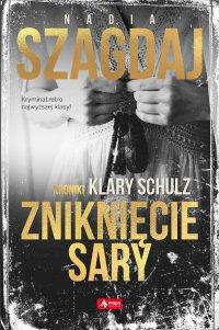 Zniknięcie Sary - Nadia Szagdaj