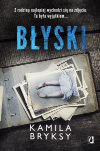 Błyski - Kamila Bryksy