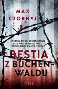 Bestia z Buchenwaldu - Max Czornyj