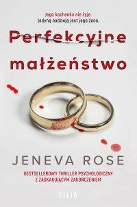 Perfekcyjne małżeństwo - Jeneva Rose