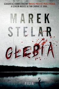 Głębia - Marek Stelar
