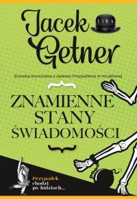 Znamienne stany świadomości - Jacek Getner