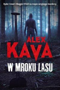 W mroku lasu - Alex Kava