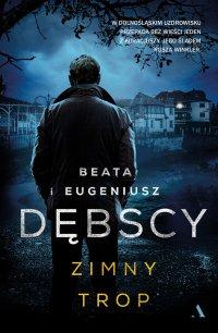 Zimny trop - Eugeniusz Dębski