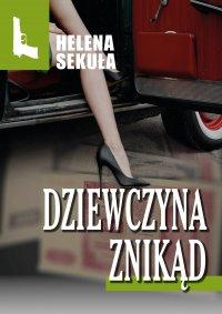 Dziewczyna znikąd - Helena Sekuła