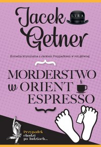 Morderstwo w Orient Espresso - Jacek Getner