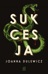 Sukcesja - Joanna Dulewicz