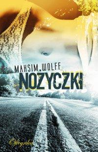 Nożyczki - Maksim Wolff