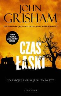 Czas łaski - John Grisham