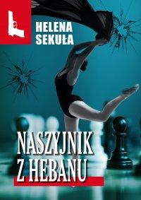 Naszyjnik z hebanu - Helena Sekuła