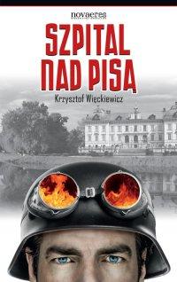 Szpital nad Pisą - Krzysztof Więckiewicz