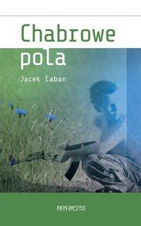 Chabrowe pola - Jacek Caban