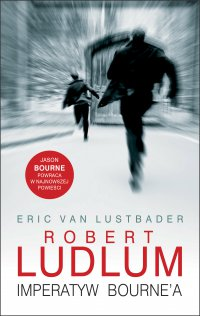 Imperatyw Bourne'a - Robert Ludlum